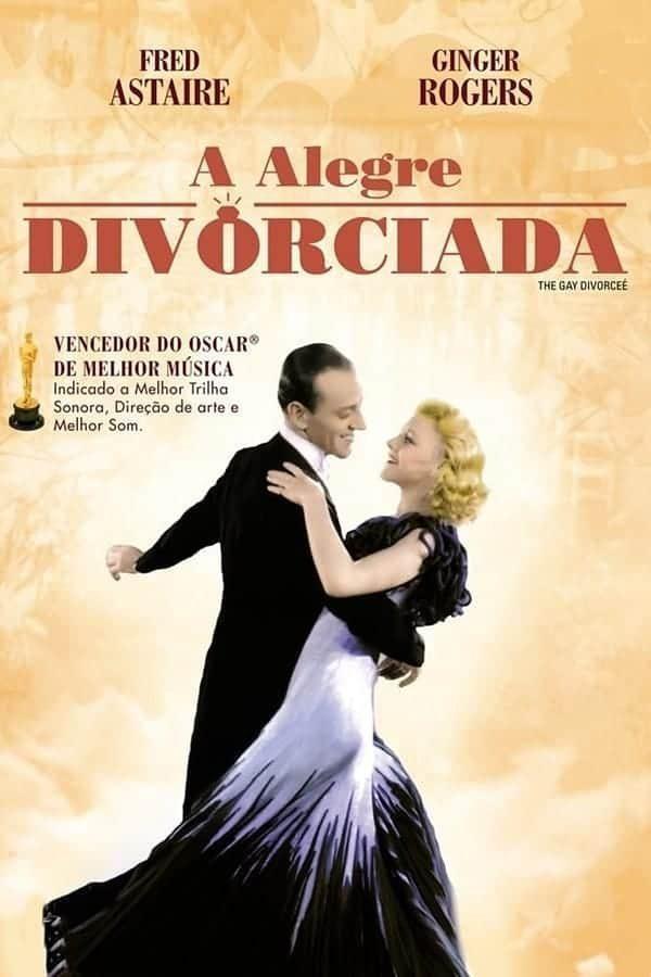 a-alegre-divorciada-1934-the-gay-divorcee-1934-mark-sandrich-4772888-5739394-7509747