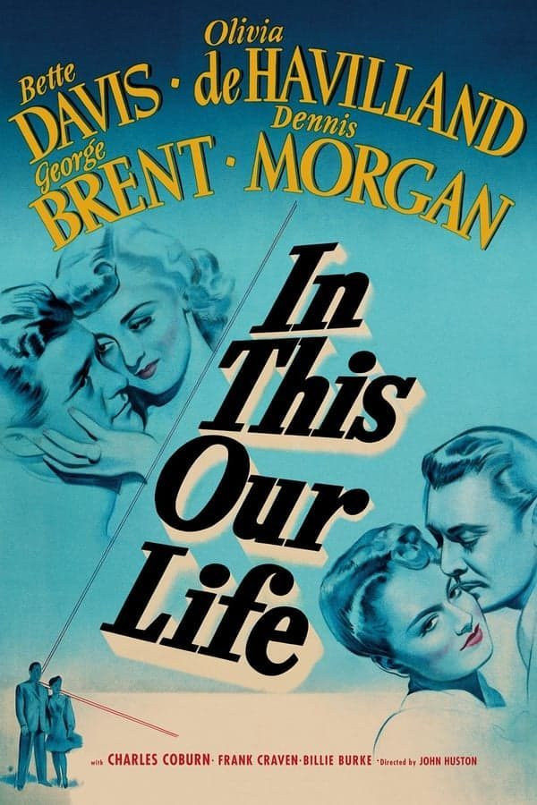 nascida-para-o-mal-1942-in-this-our-life-1942-john-huston-3242979-3836616-8353579