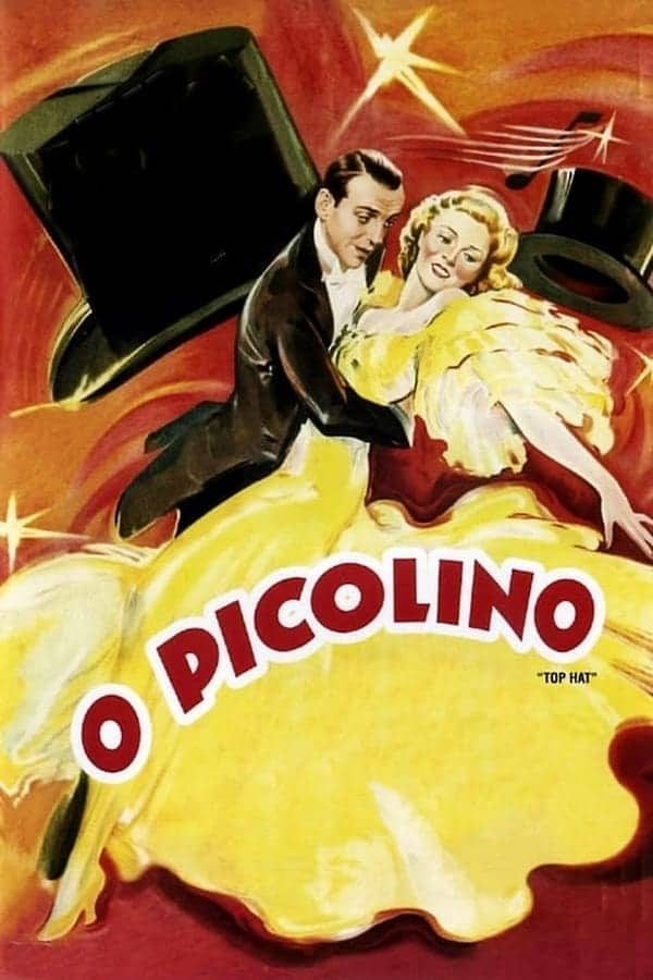 O Picolino (1935) - Top Hat (1935) - Mark Sandrich