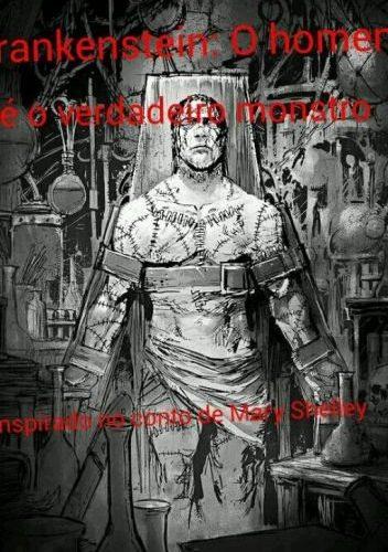 livro-frankenstein-o-verdadeiro-monstro-de-2-9302107