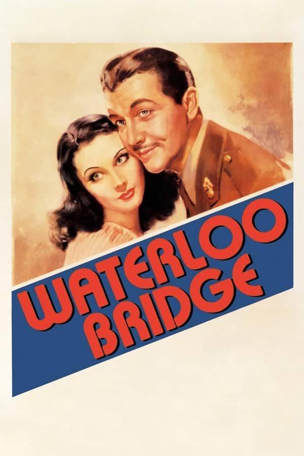 a-ponte-de-waterloo-1940-waterloo-bridge-1940-mervyn-leroy-7224861-7343100-7437098