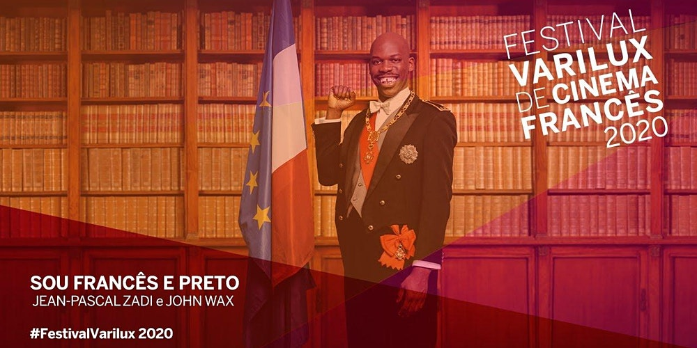 Sou francês e preto – análise crítica 2020